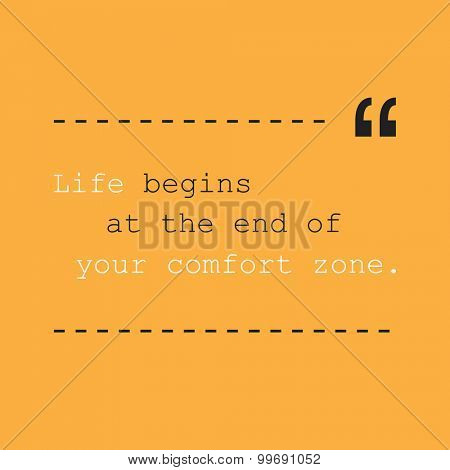 Life Begins at the End of Your Comfort Zone. - Inspirational Quote, Slogan, Saying - Success Concept, Banner Design on Orange Background