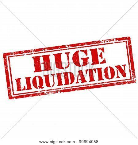 Huge Liquidation