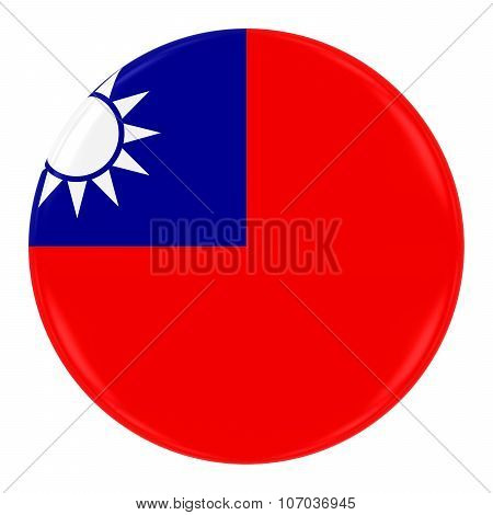 Taiwanese Flag Badge - Flag Of Taiwan Button Isolated On White