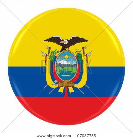 Ecuadorian Flag Badge - Flag Of Ecuador Button Isolated On White
