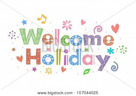 Welcome Holiday Message