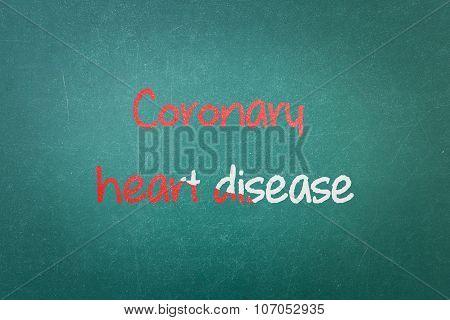 Green Blackboard Wall Texture With A Word Coronary Heart Disease
