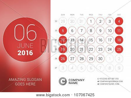June 2016. Desk Calendar For 2016 Year. Vector Design Print Template With Place For Photo And Circle