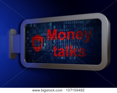 Business concept: Money Talks and Folder With Shield on billboard background