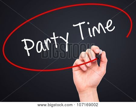 Man Hand writing Party Time with black marker on visual screen