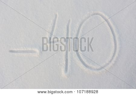 The word minus forty written on snow background