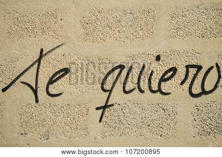 'Te Quiero' written on a wall