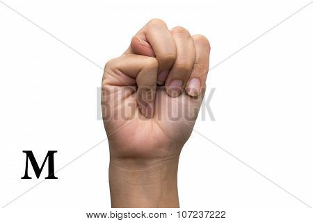 Finger Spelling the Alphabet in American Sign Language (ASL). The Letter M