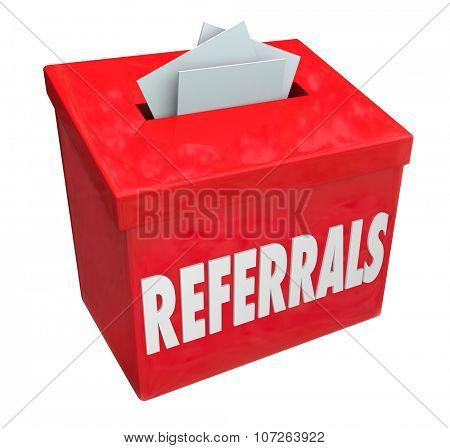 Referrals word on 3d red box for collecting word of mouth customers referred by loyal clients