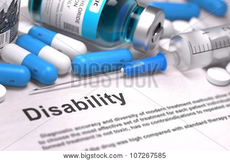 Disability Diagnosis. Medical Concept. Composition of Medicament.