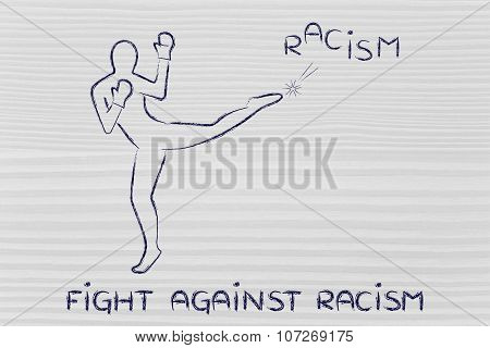 Person Kicking And Boxing The Word Racism