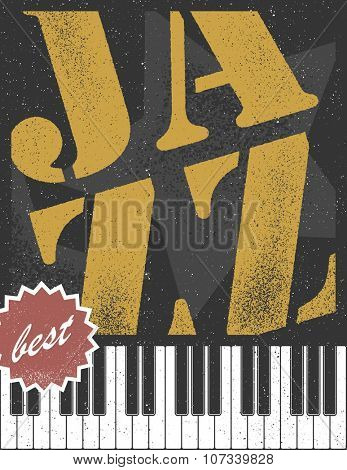 Jazz concert. Art concept. Vector illustration. Vector background in distressed style.