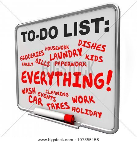 To Do List chores, tasks, work and projects written on a message board for an overburdened or stressed out life