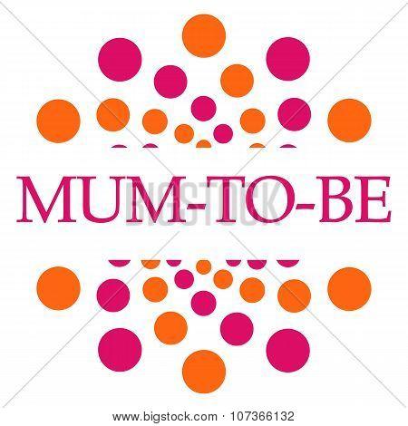 Mum To Be Pink Orange Dots