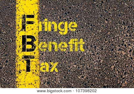 Business Acronym Fbt As Fringe Benefit Tax