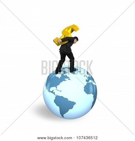 Businessman Carrying Dollar Sign Standing On Globe World Map