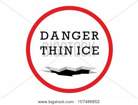 sign, danger thin ice