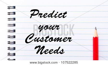 Predict Your Customer Needs