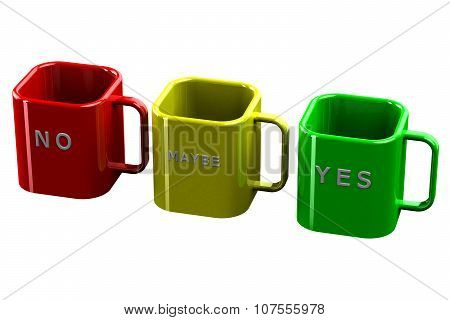 Colored Cups With Words No, Maybe, Yes Isolated On White Background