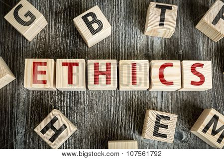 Wooden Blocks with the text: Ethics