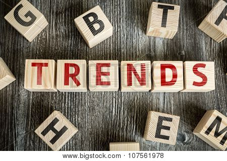 Wooden Blocks with the text: Trends