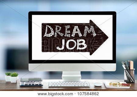 Dream job concept.