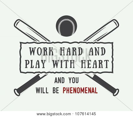 Vintage Baseball Logo, Emblem, Badge With Slogan And Motivation. Vector Illustration