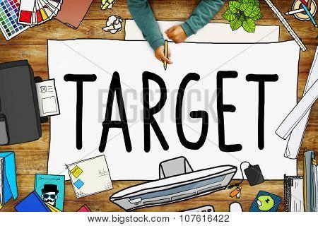Target Aim Goal Marketing Mission Aspiration Concept