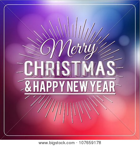 Merry Christmas And Happy New Year Calligraphic Design Label On Defocus Background. Holidays Letteri