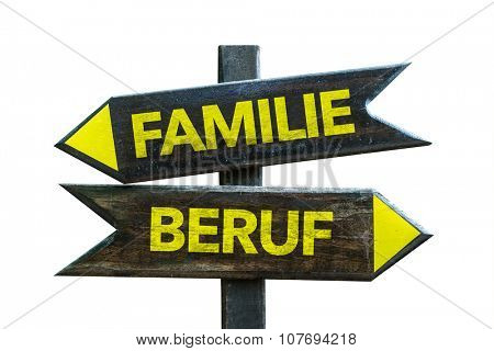 Family Occupation (in German) signpost isolated on white background