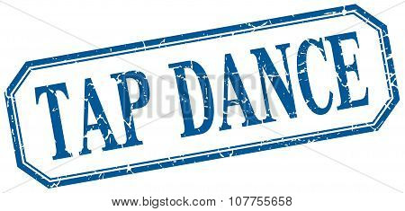 Tap Dance Square Blue Grunge Vintage Isolated Label
