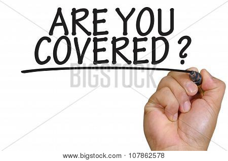 Hand Writing Are You Covered Over Plain White Background