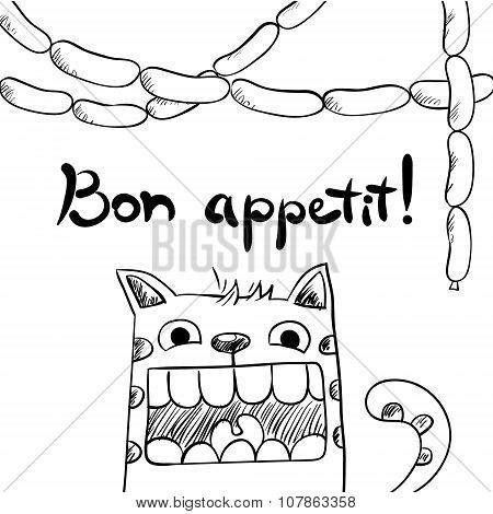 Sketchy cat with sausages, bon appetit.