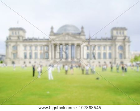 Defocused Background Of The Reichstag Building In Berlin. Intentionally Blurred Post Production