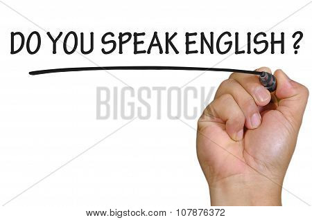 Hand Writing Do You Speak English Over Plain White Background