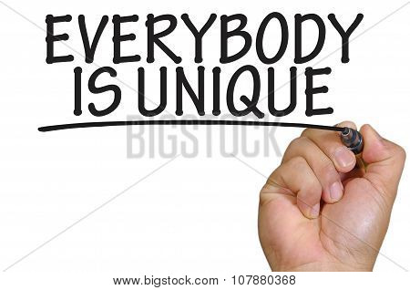 Hand Writing Everybody Is Unique Over Plain White Background