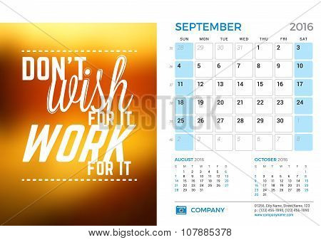 Desk Calendar For 2016 Year. September. Vector Stationery Design Template With Motivational Quote On