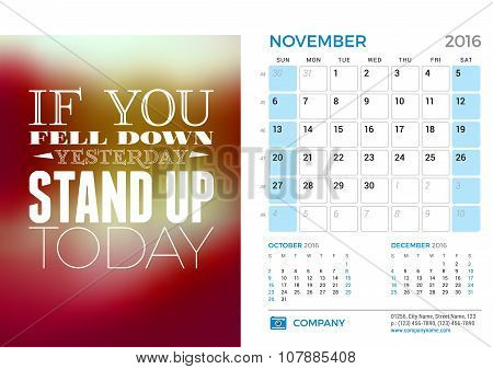 Desk Calendar For 2016 Year. November. Vector Stationery Design Template With Motivational Quote On