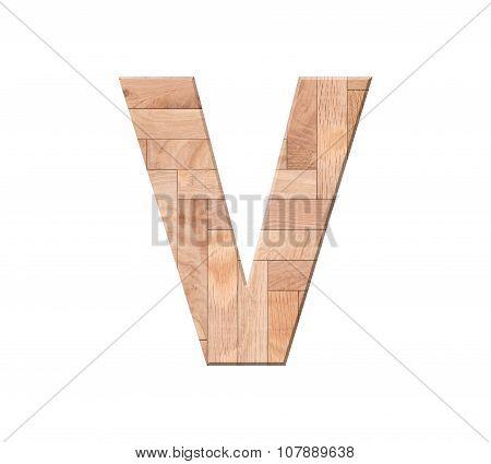 Wooden Parquet Alphabet Letter Symbol - V. Isolated On White Background