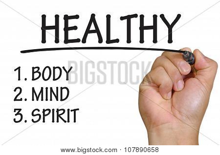 Hand Writing Healthy Over Plain White Background