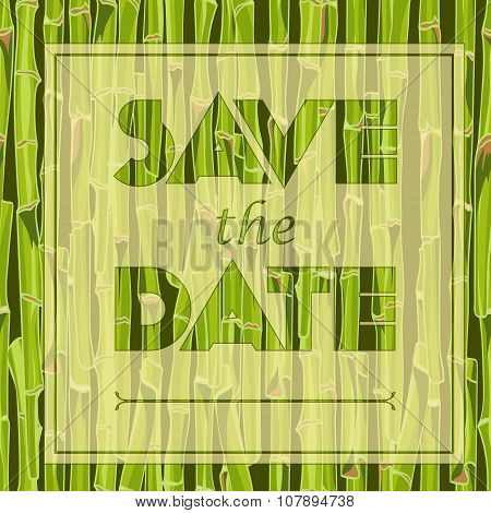 Floral Greeting Card With The Text Save The Date Hand-drawn Green Bamboo Seamless Background