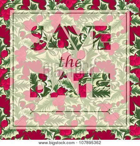 Floral Greeting Card With The Text Save The Date. Seamless Pattern With Christmas Flower Bouquet Orn