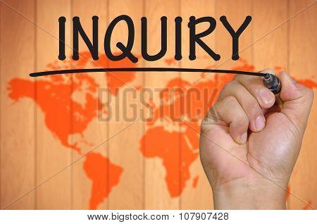 Hand Writing Inquiry  Over Blur World Background