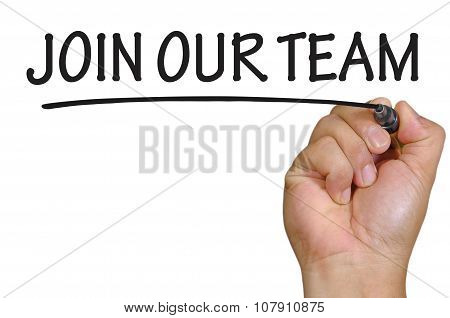 Hand Writing Join Our Team Over Plain White Background