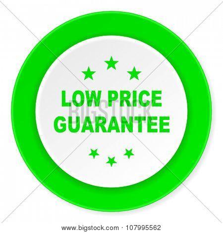 low price guarantee green fresh circle 3d modern flat design icon on white background