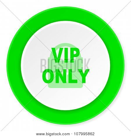 vip only green fresh circle 3d modern flat design icon on white background