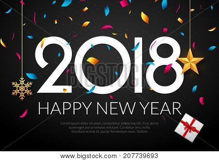 poster of Happy New Year 2018 background decoration. Greeting card design template 2018 confetti. Holiday of 2018 year.