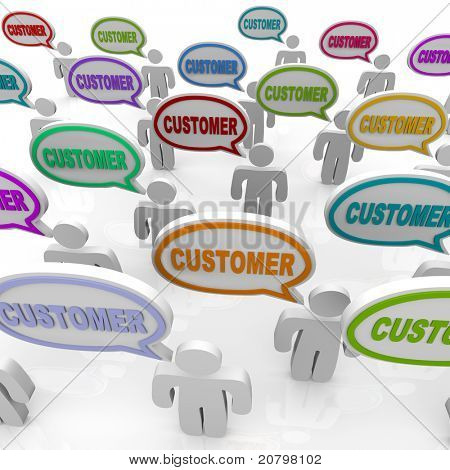 Many people speak with speech bubbles with the word Customer in them, illustrating the unique needs of different customers in a targeted market
