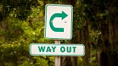 Street Sign The Direction Way To Way Out poster