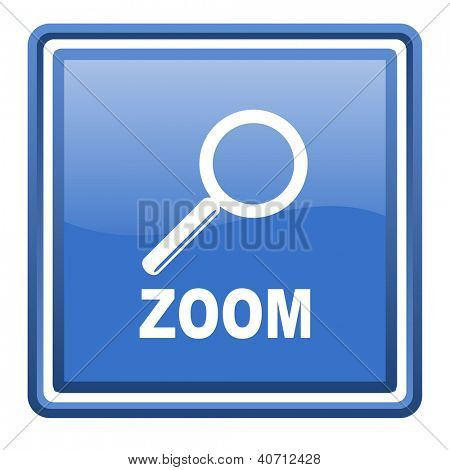 zoom blue glossy square web icon isolated